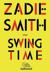 Couverture du livre de Zadie Smith (Swing time)